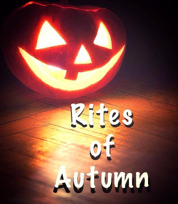 Rites of Autumn