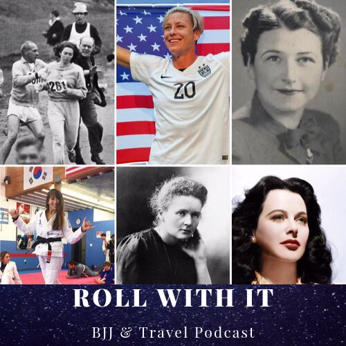 Roll with it BJJ & Travel : Women Empowered EPI 1