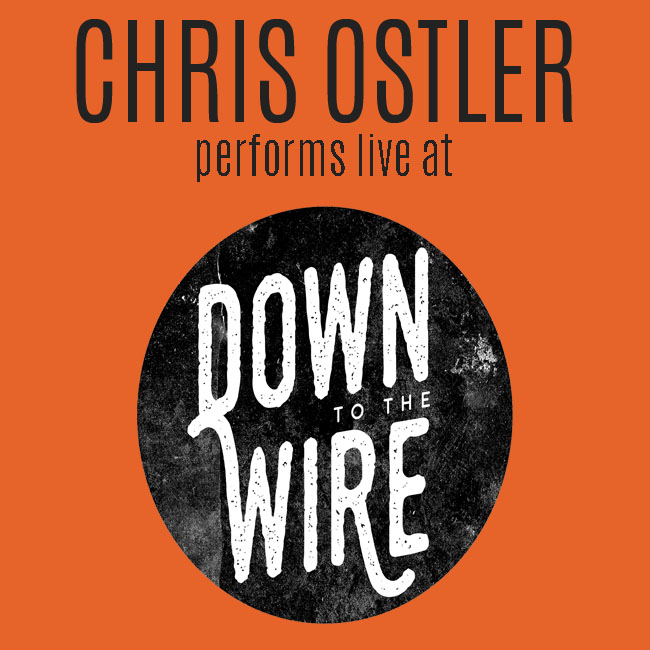 Chris Ostler performs live at Down to the Wire