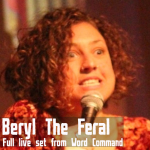 The spoken word sets: Beryl The Feral