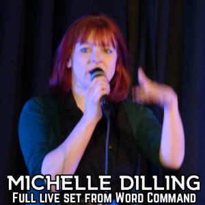 The spoken word sets: Michelle Dilling