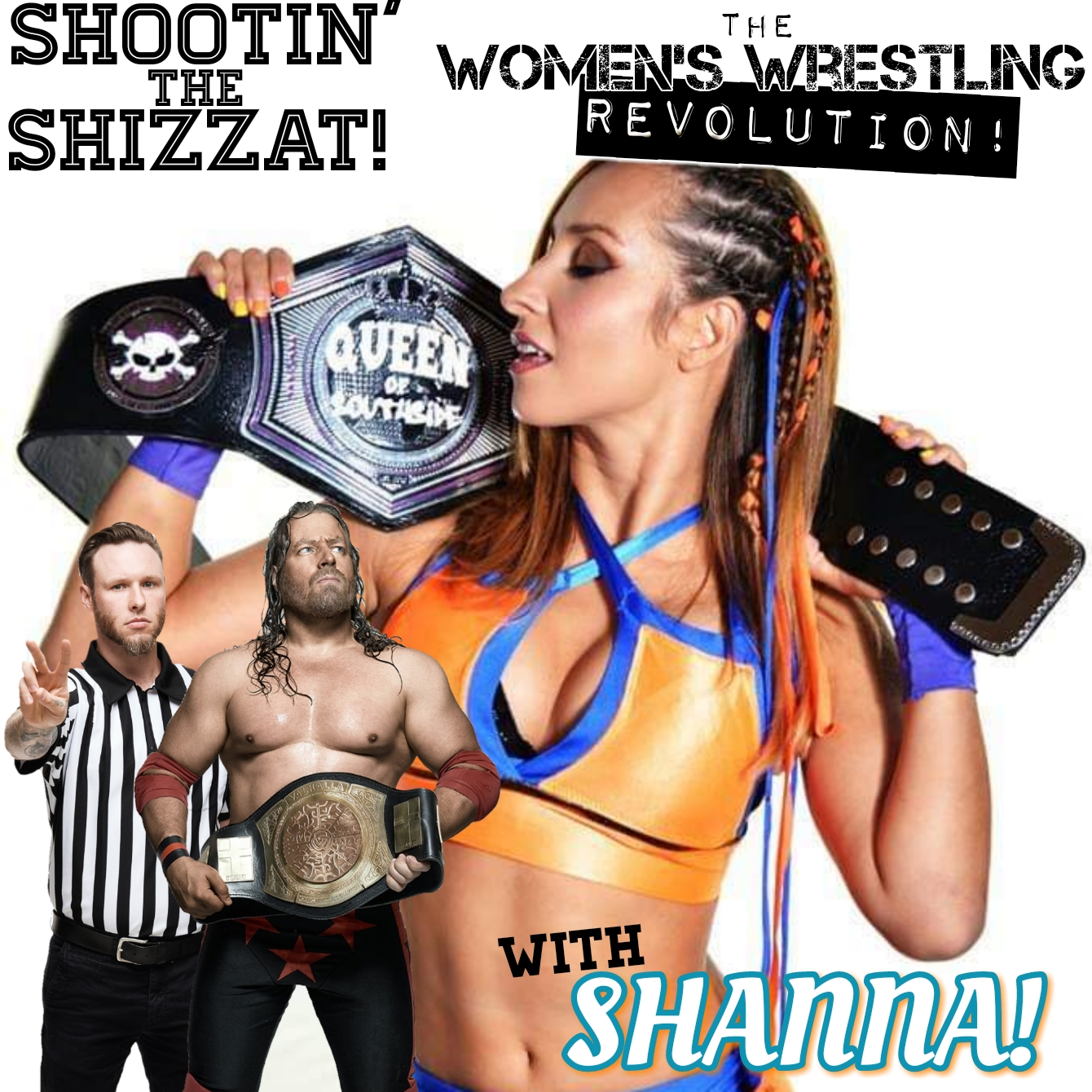 The Women's Wrestling Revolution! With the Perfect Shanna!