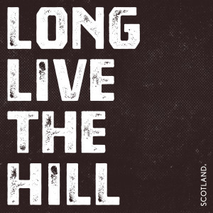 Long Live The Hill