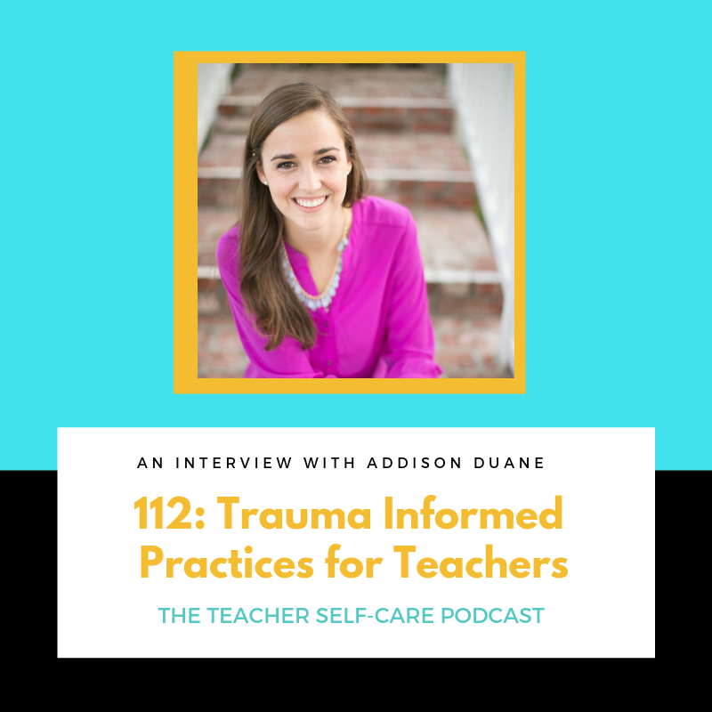 112: Trauma Informed Practices for Teachers