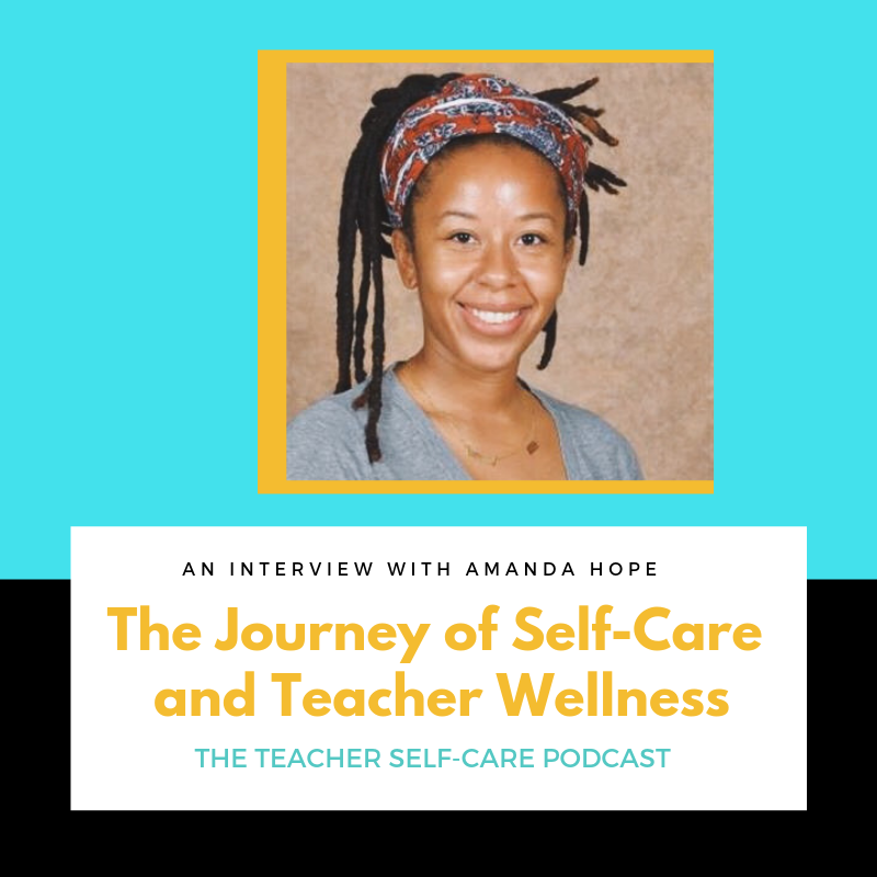 107: The Journey of Self-Care and Teacher Wellness