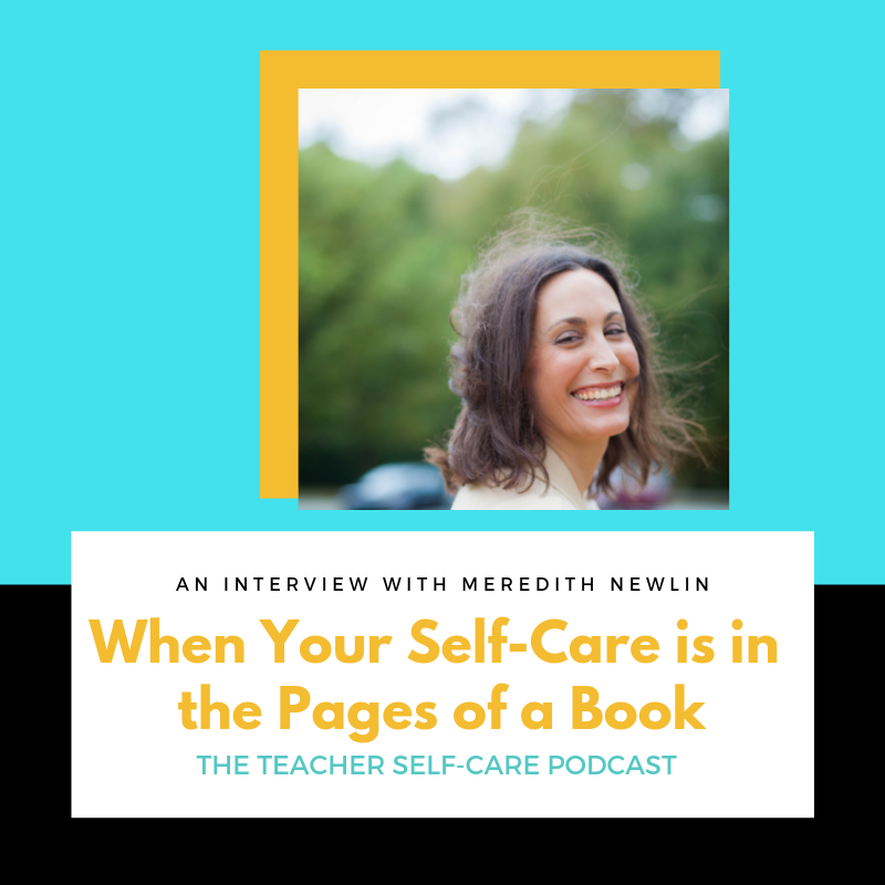 106: When Your Self-Care is in the Pages of a Book