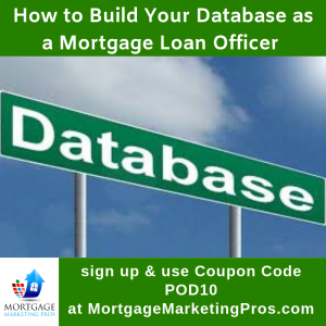 Ep #29: How to Build Your Database as a Loan Officer