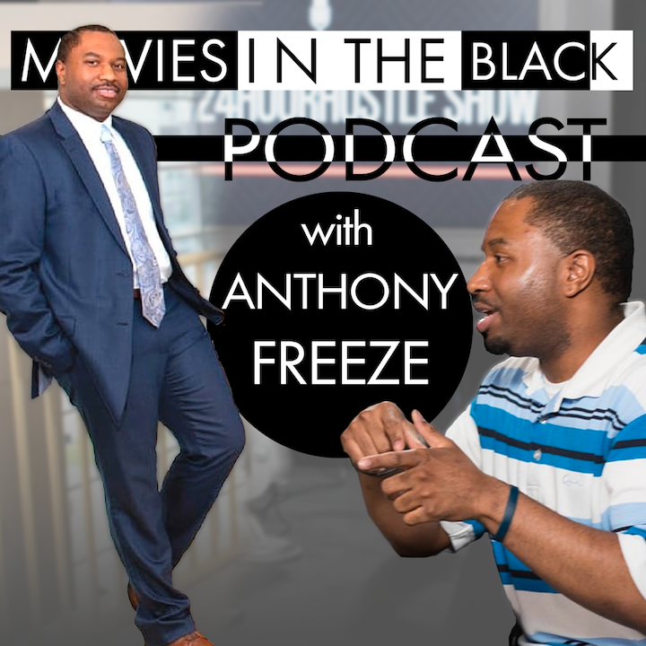 Networking Through Content - Anthony Freeze - Movies in the Black Show