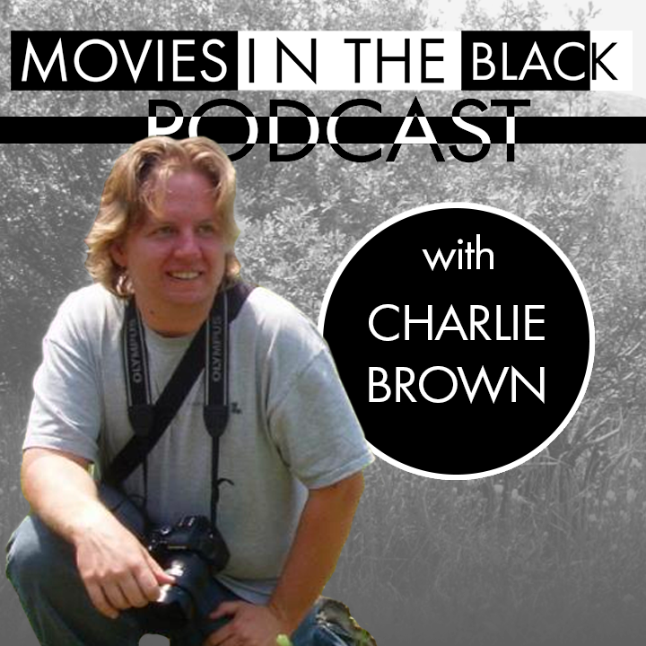 Location, Location, Location! - Charlie Brown, Locations Manager - Movies in the Black Show