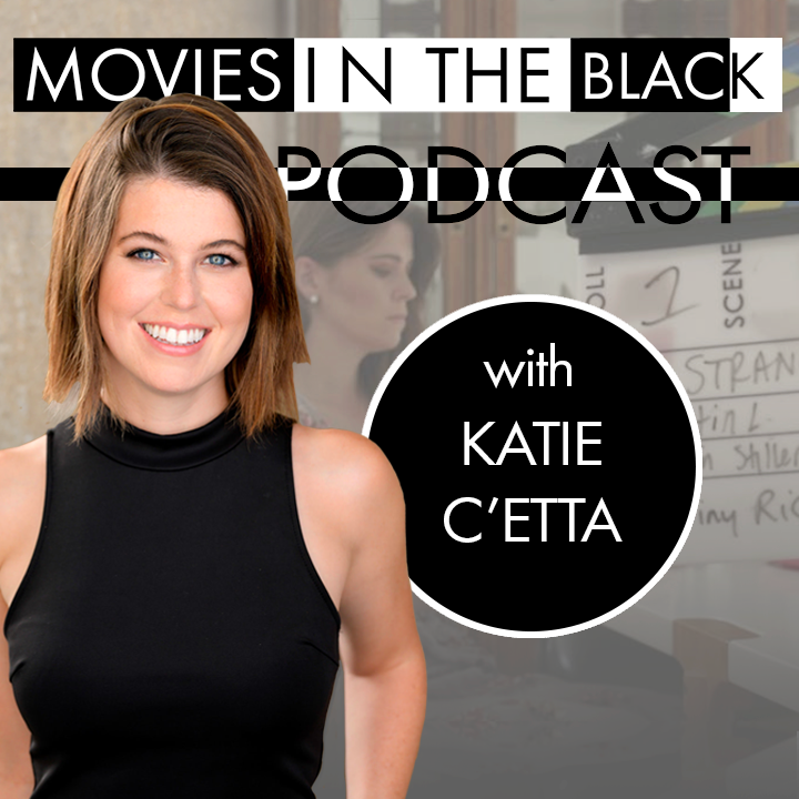 Perks of Producing as an Actor - Katie C'etta - Movies in the Black Show