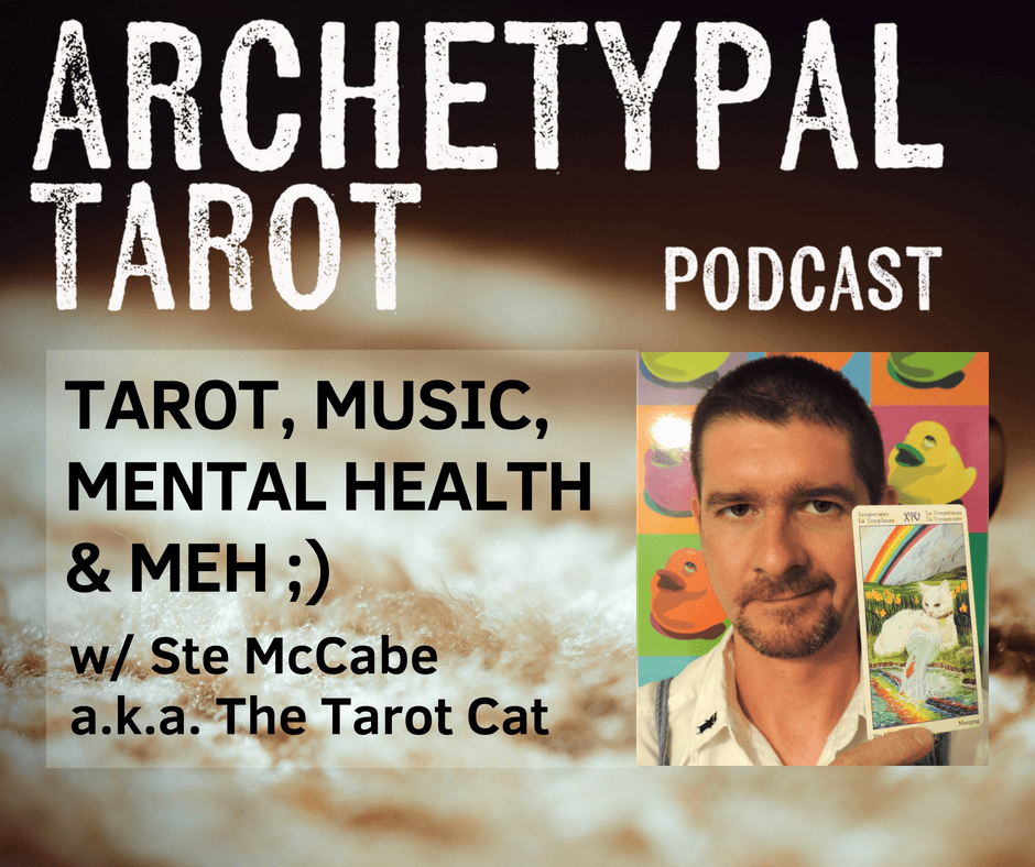 Tarot, Music, Mental Health & Meh