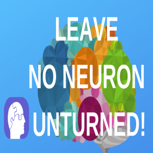 Neuropsychological Evaluation After Brain Injury: Leave No Neuron Unturned! (Full Interview with Arnold Purisch, PhD)