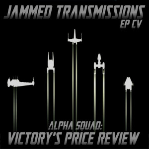 Episode CV - Alpha Squad: Victory's Price Review