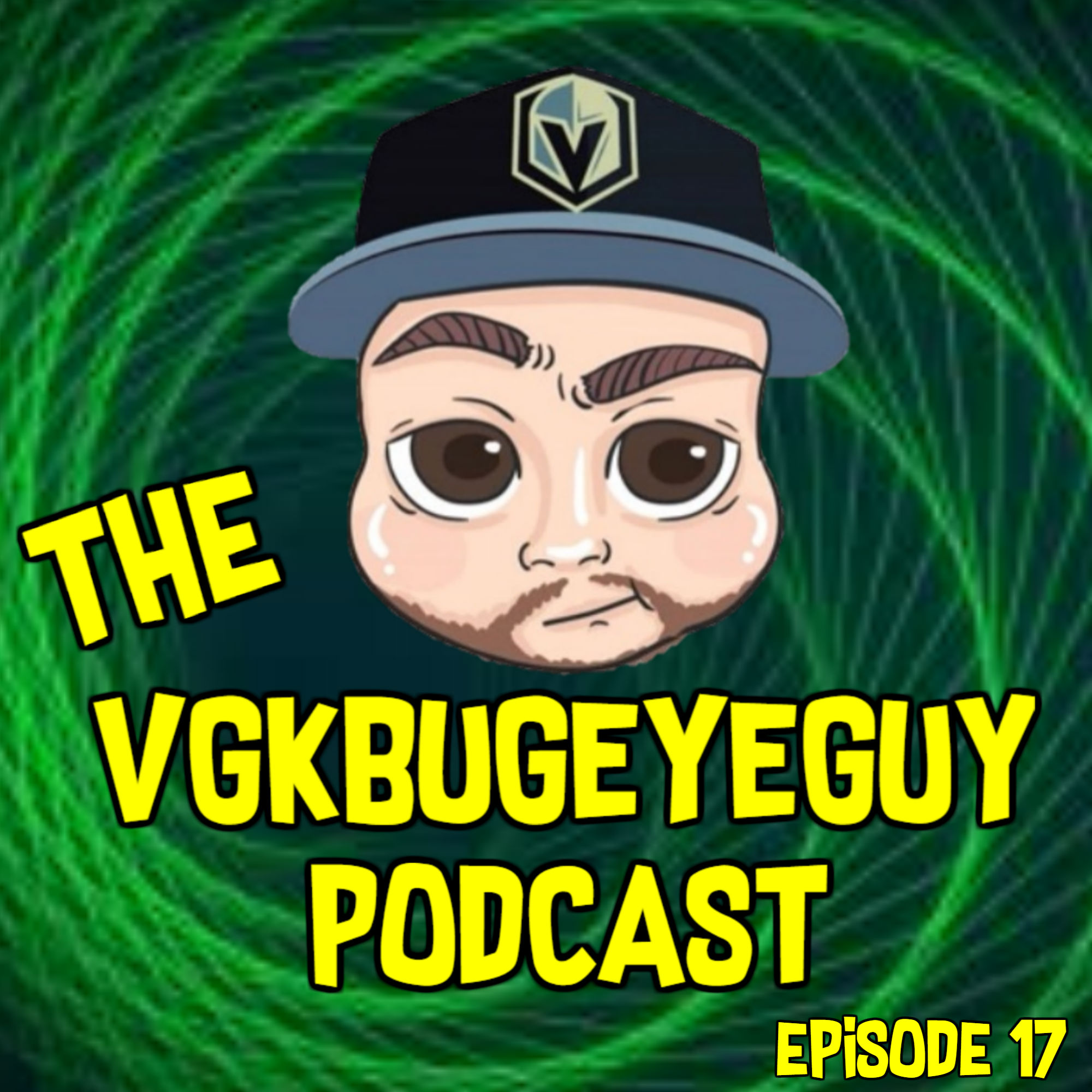 The VGKbugeyeGuy Podcast Episode 17