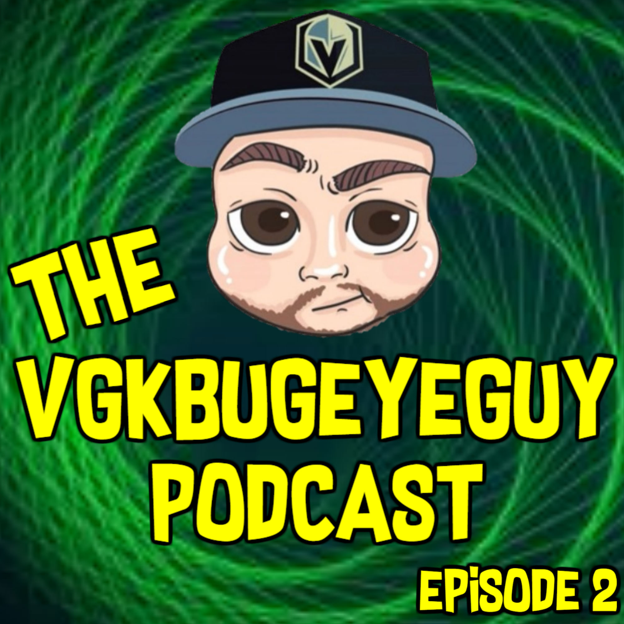 The VGKbugeyeGuy Podcast  Episode 2