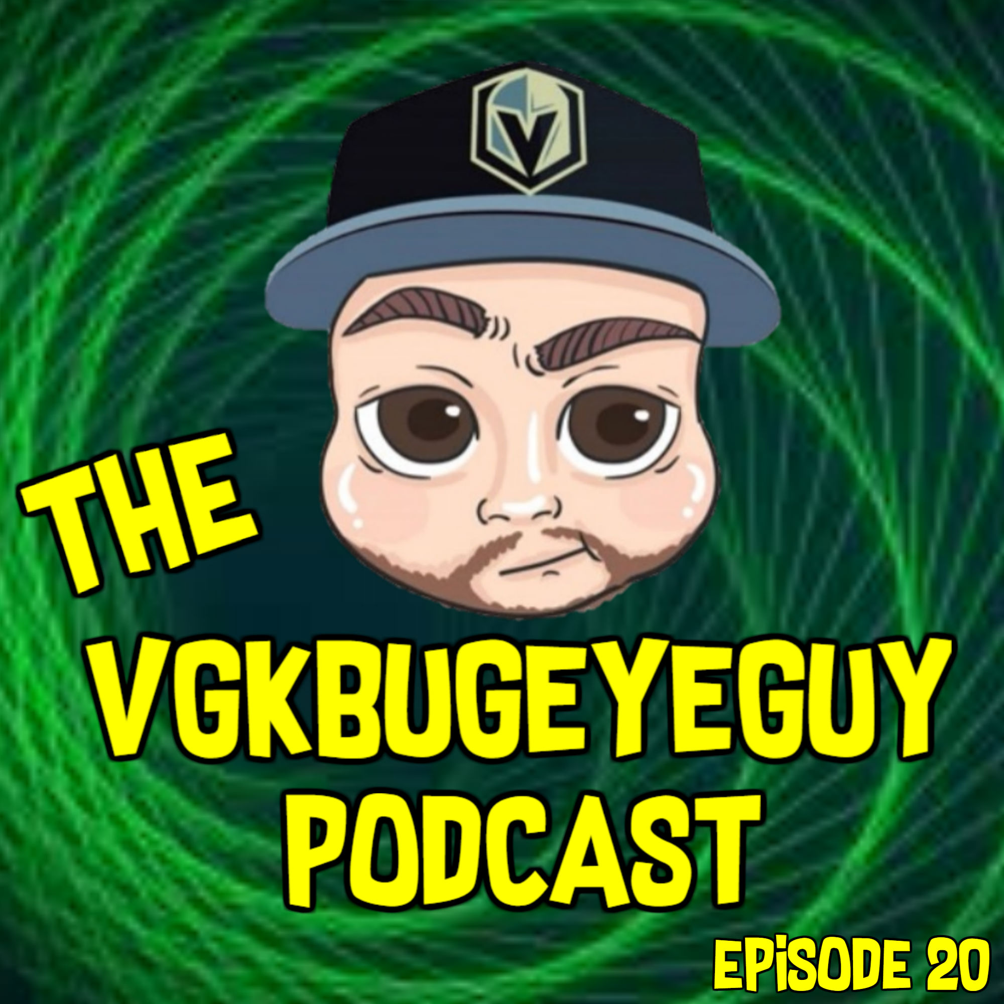 The VGKbugeyeGuy Podcast Episode 20