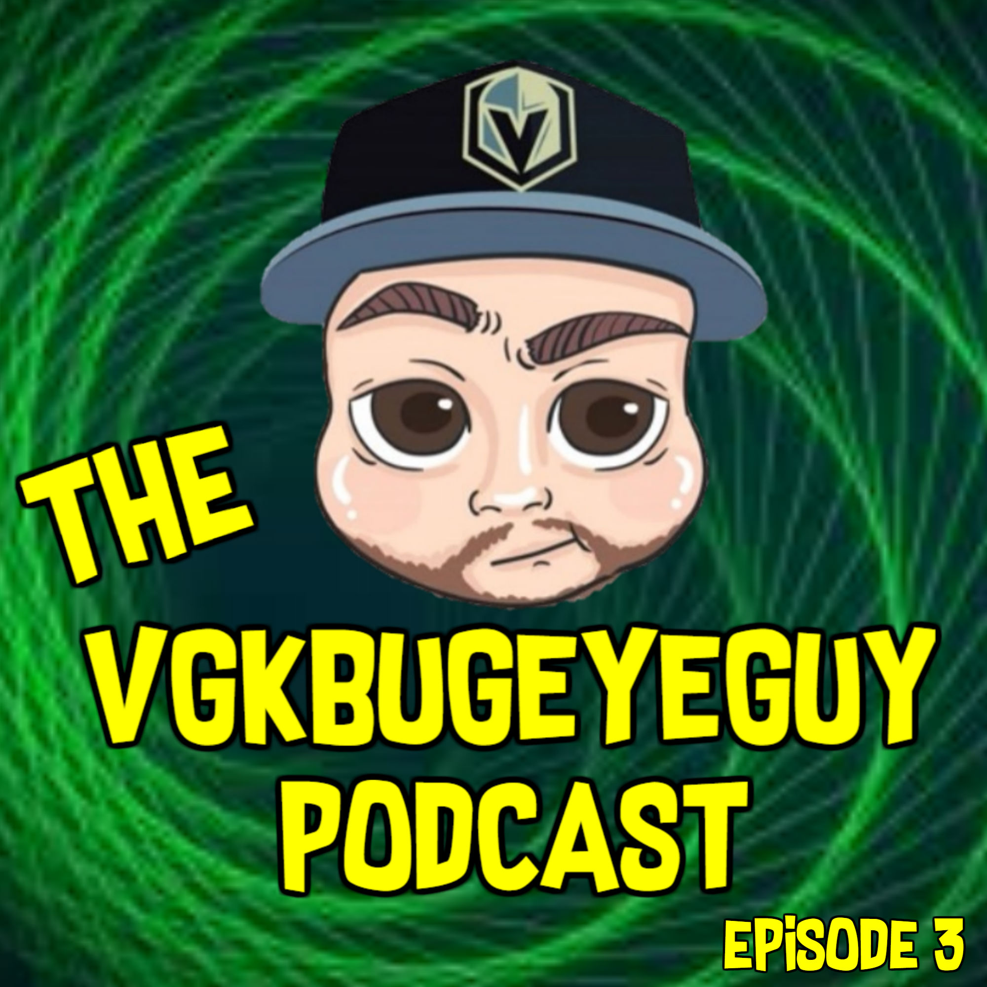 The VGKbugeyeGuy Podcast Episode 3