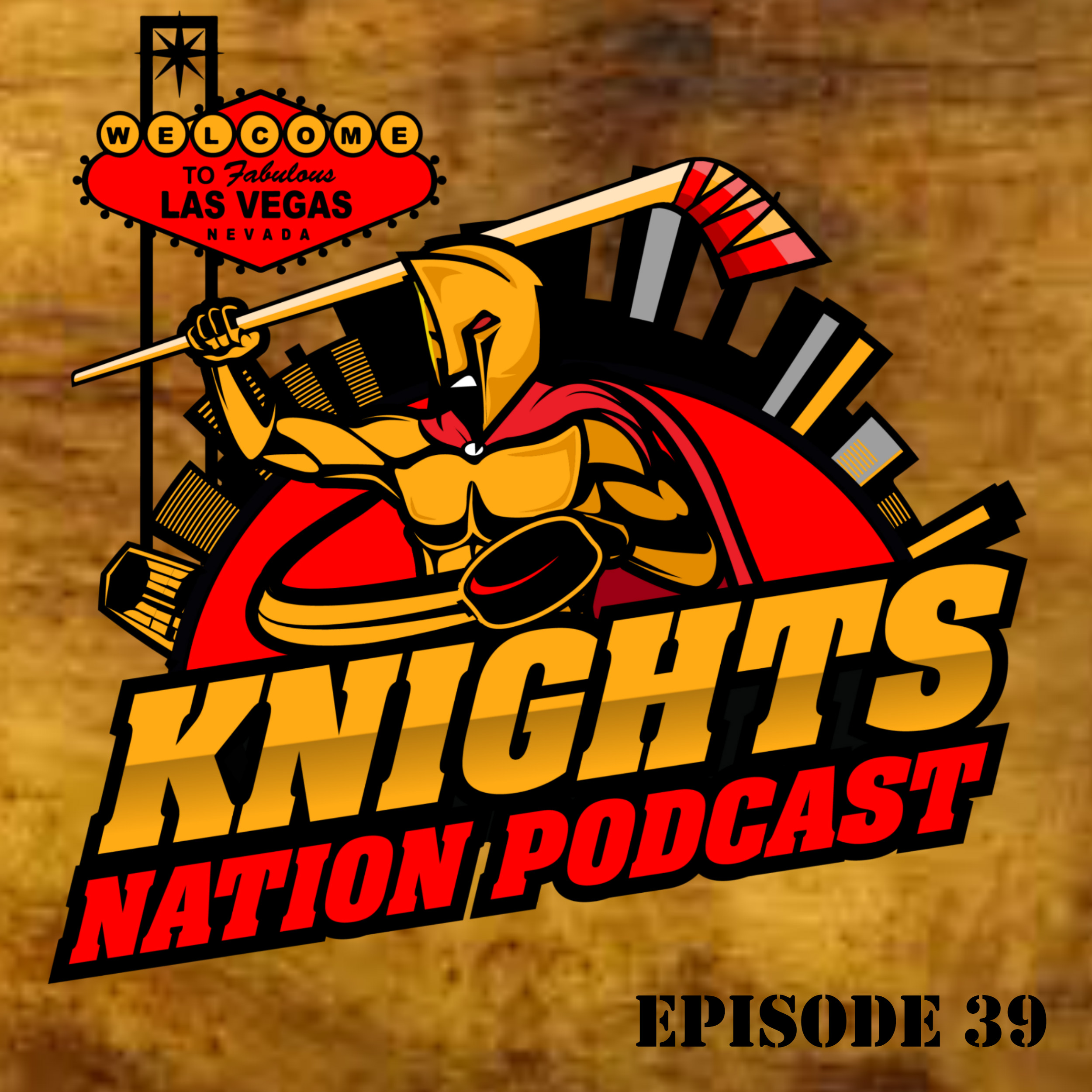 Episode 39: The Stanley Cup Playoffs have started and our Vegas Golden knights have a 2-1 series lead!