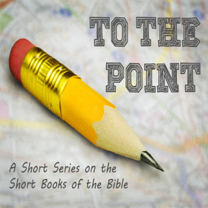 To the Point: Obadiah