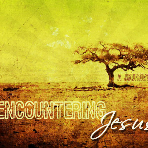 Encountering Jesus - The Road to Emmaus