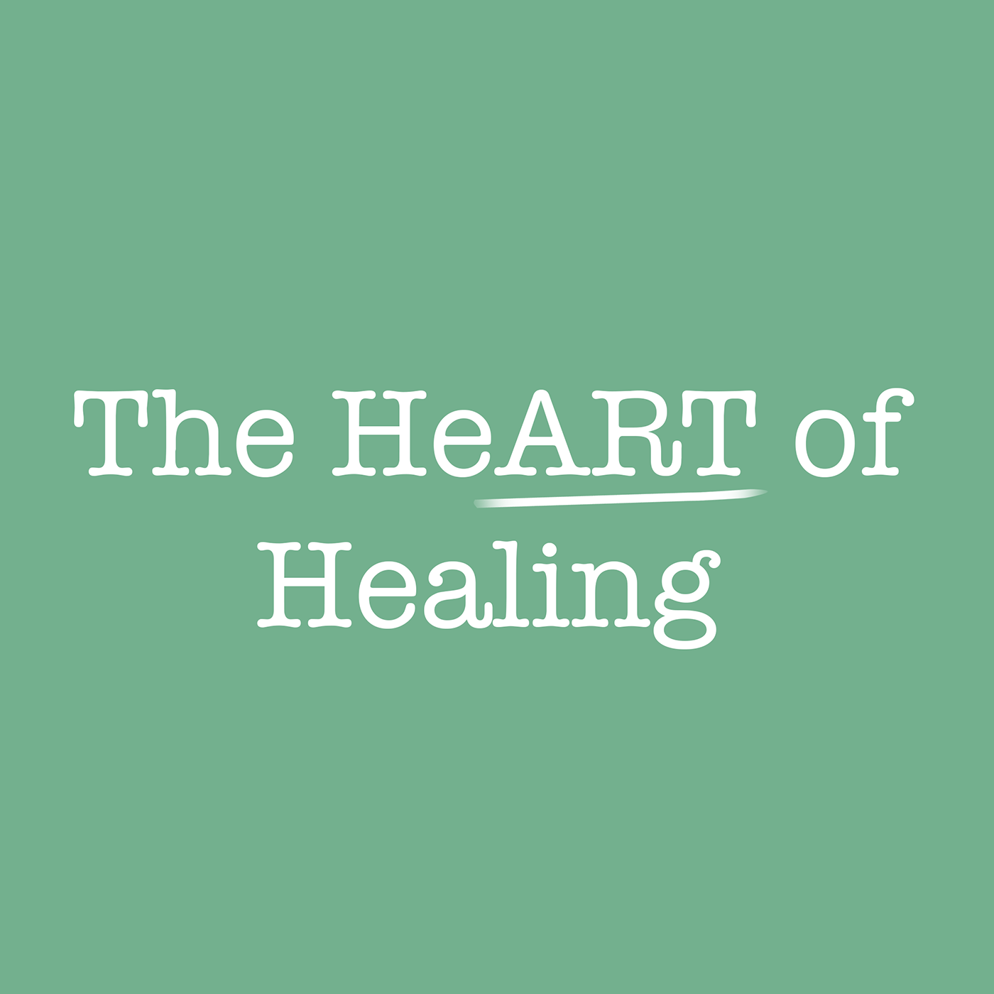 The HeART of Healing: Removing Toxicity Pt 1
