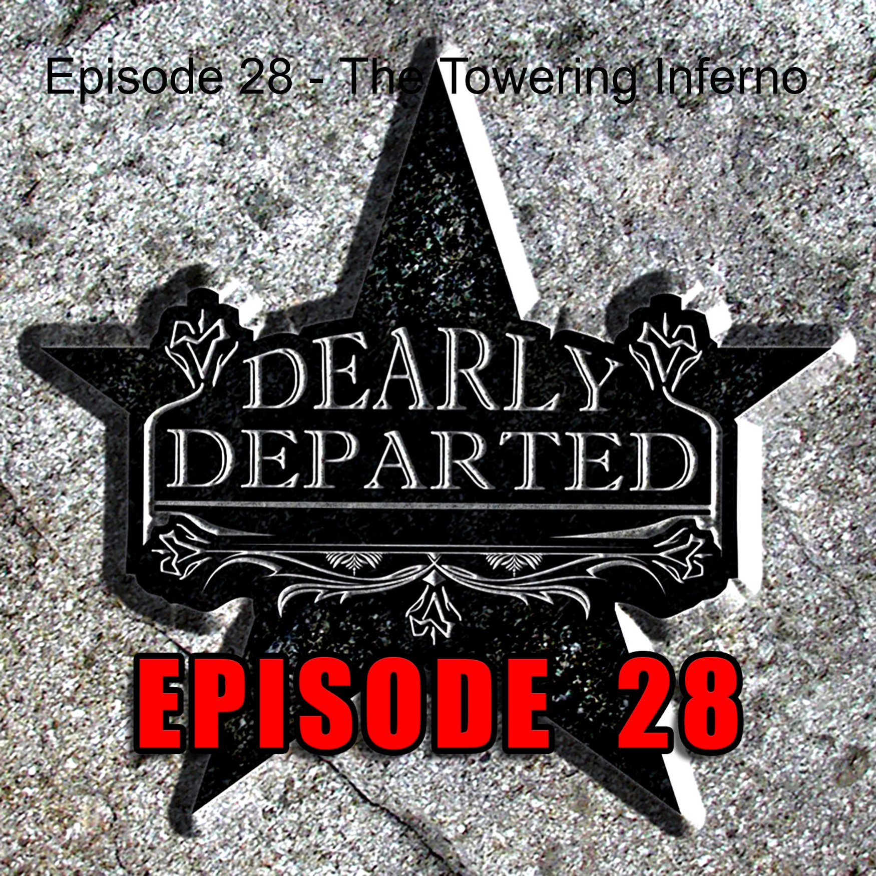 Episode 28 - The Towering Inferno