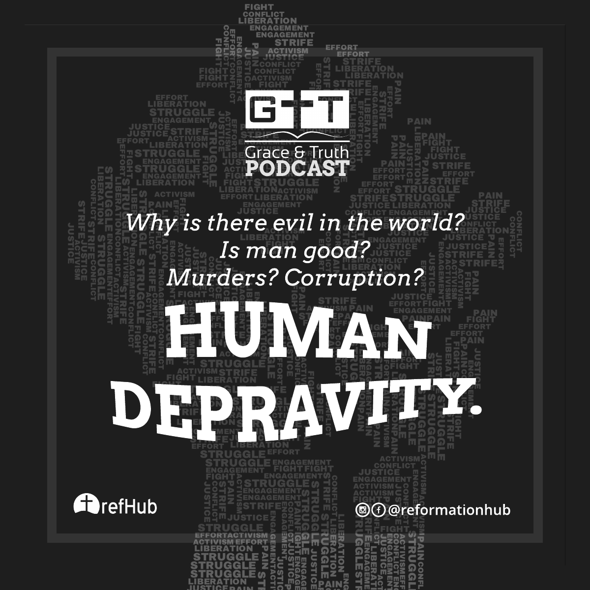 Episode 02: Human Depravity