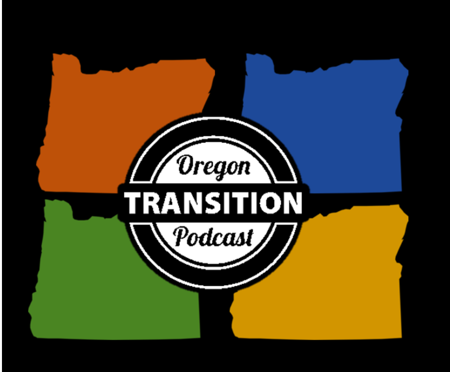 Oregon Transition Podcast Season 1 Teaser