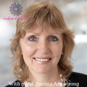 EP 20 - BE YOUR OWN KIND OF SUCCESS WITH GUEST JOANNA ARMSTRONG