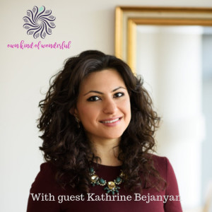 EP 21 - MASTERING DATING AND RELATIONSHIPS WITH DR KATHRINE BEJANYAN