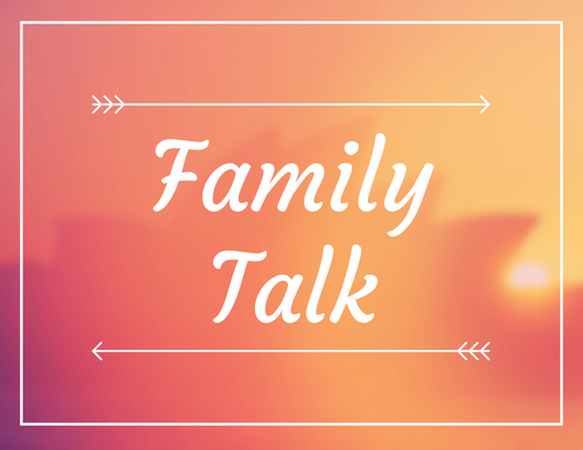 Family Talk:  Parenting Styles Part 1