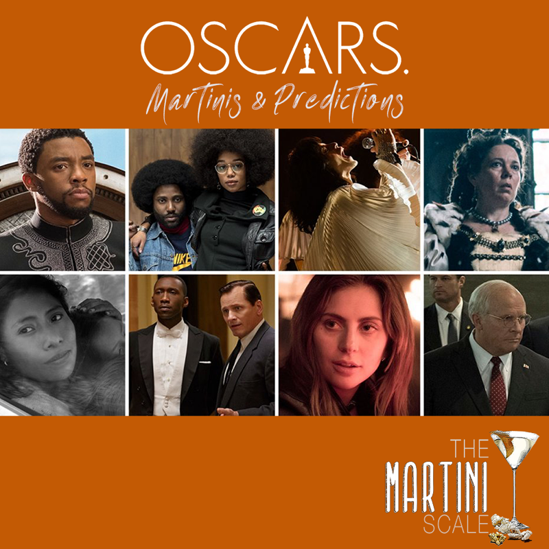Oscars 2019: Martinis & Predictions