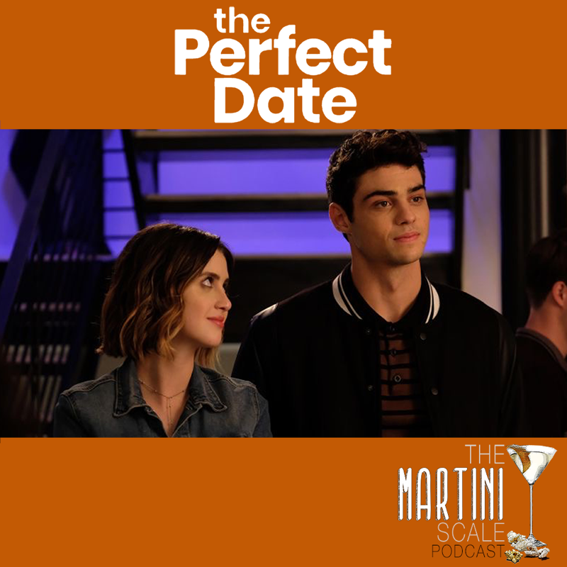 The Perfect Date (Netflix, 2019)