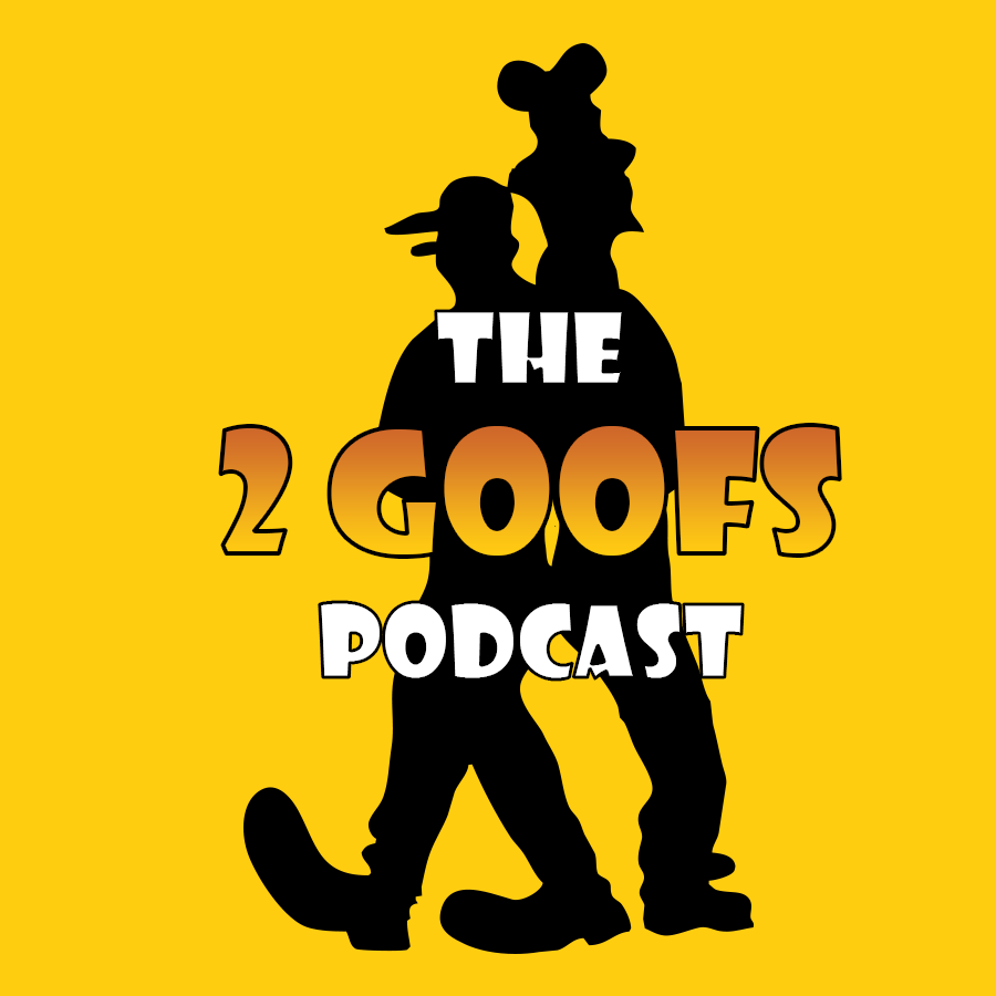 2 Goofs Podcast Preview Episode