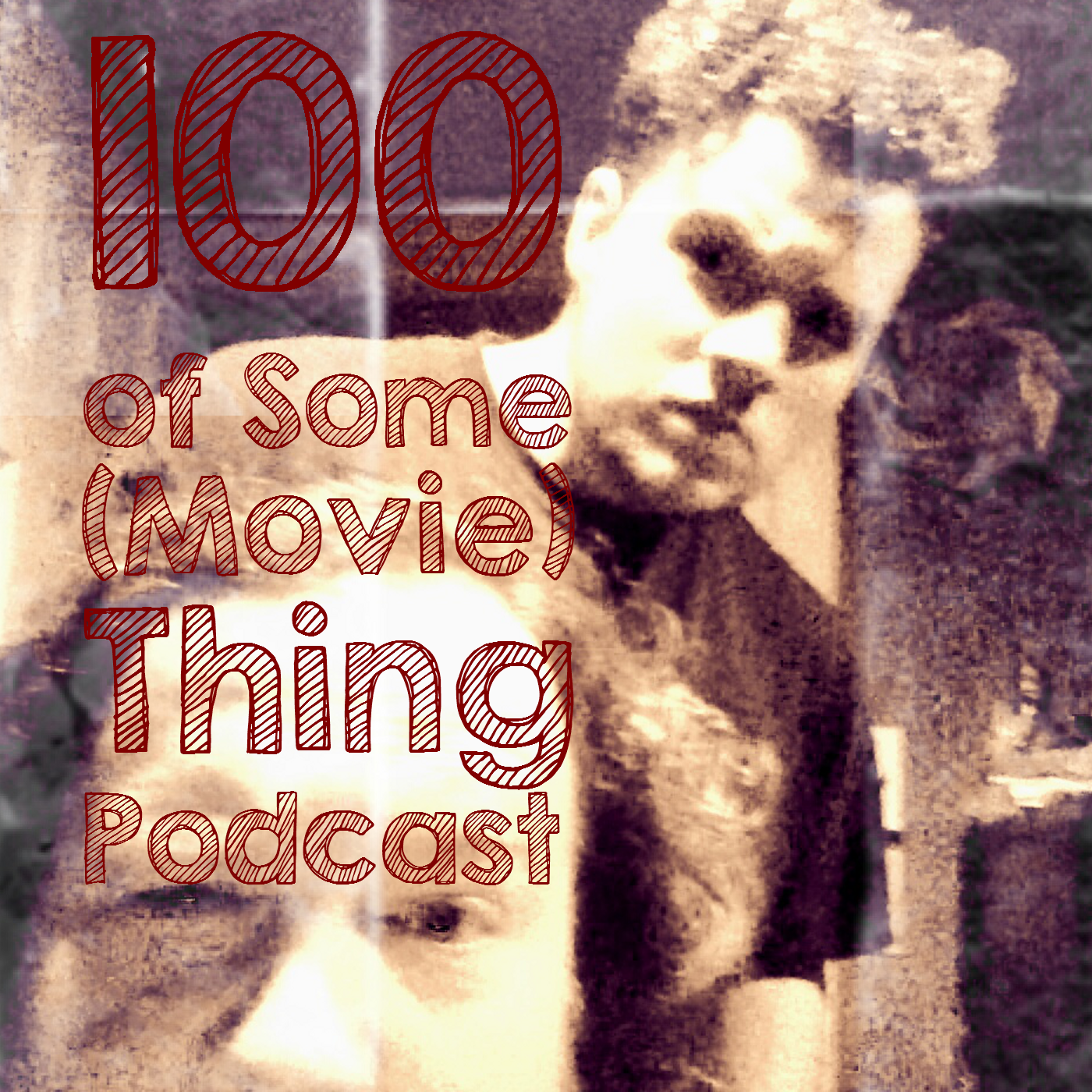 100 of Some(Movie)Thing 033, Unforgiven