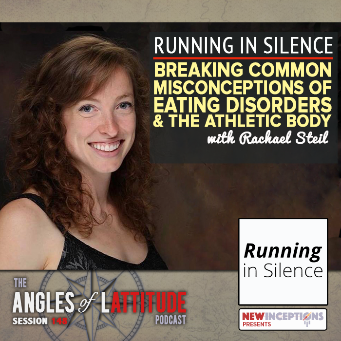 Running in Silence: Breaking Common Misconceptions of Eating Disorders and the Athletic Body with Rachael Steil (AoL 148)