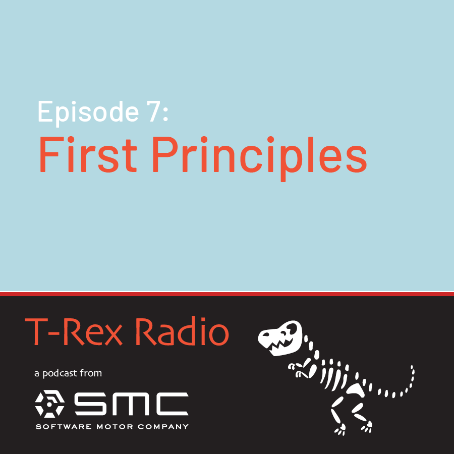 Episode 7: First Principles