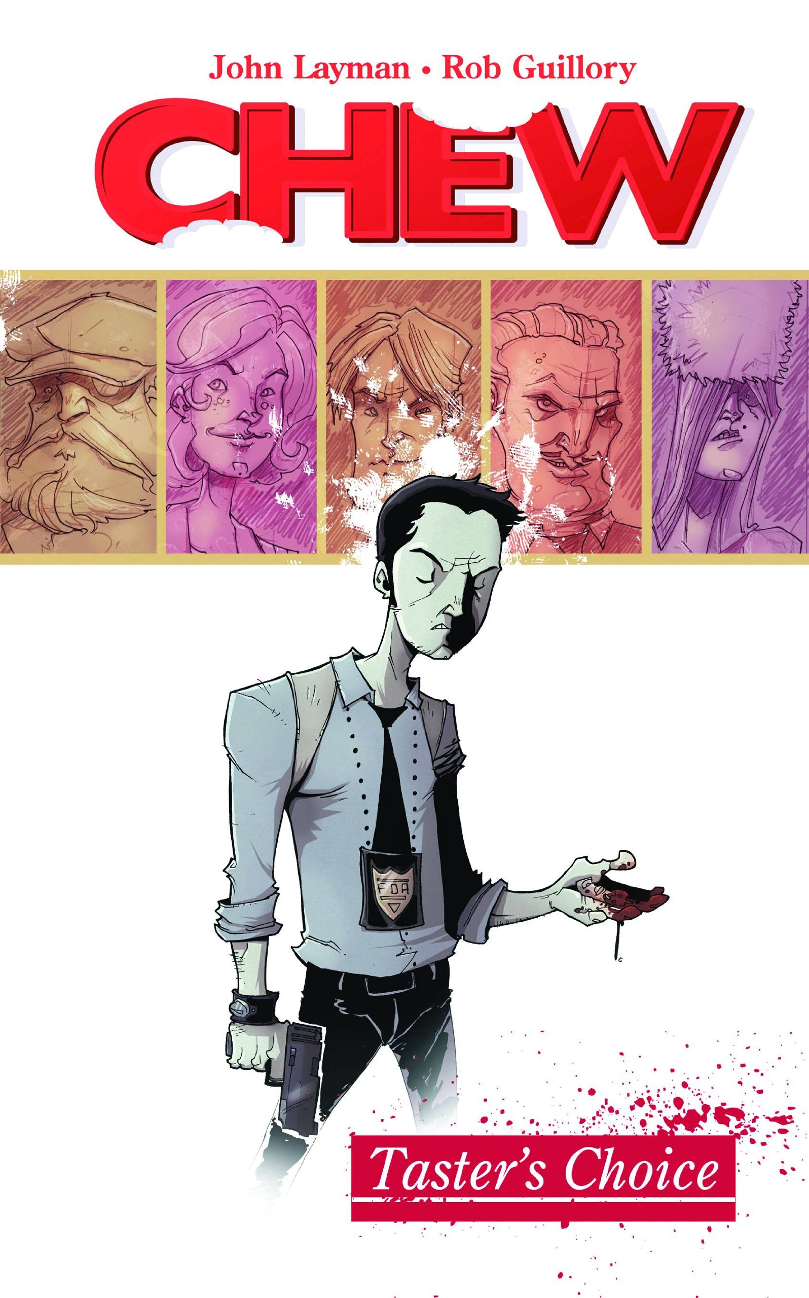 Trade Negotiations- Chew: Volume 1- Taster's Choice