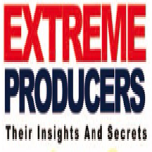 Jerry Hraban Presents: Extreme Producers - Their Insights and Secrets (Ep. 3)