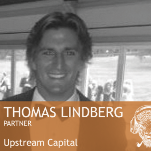 How The Deal Was Done - Episode 2: Thomas Lindberg, Upstream Capital