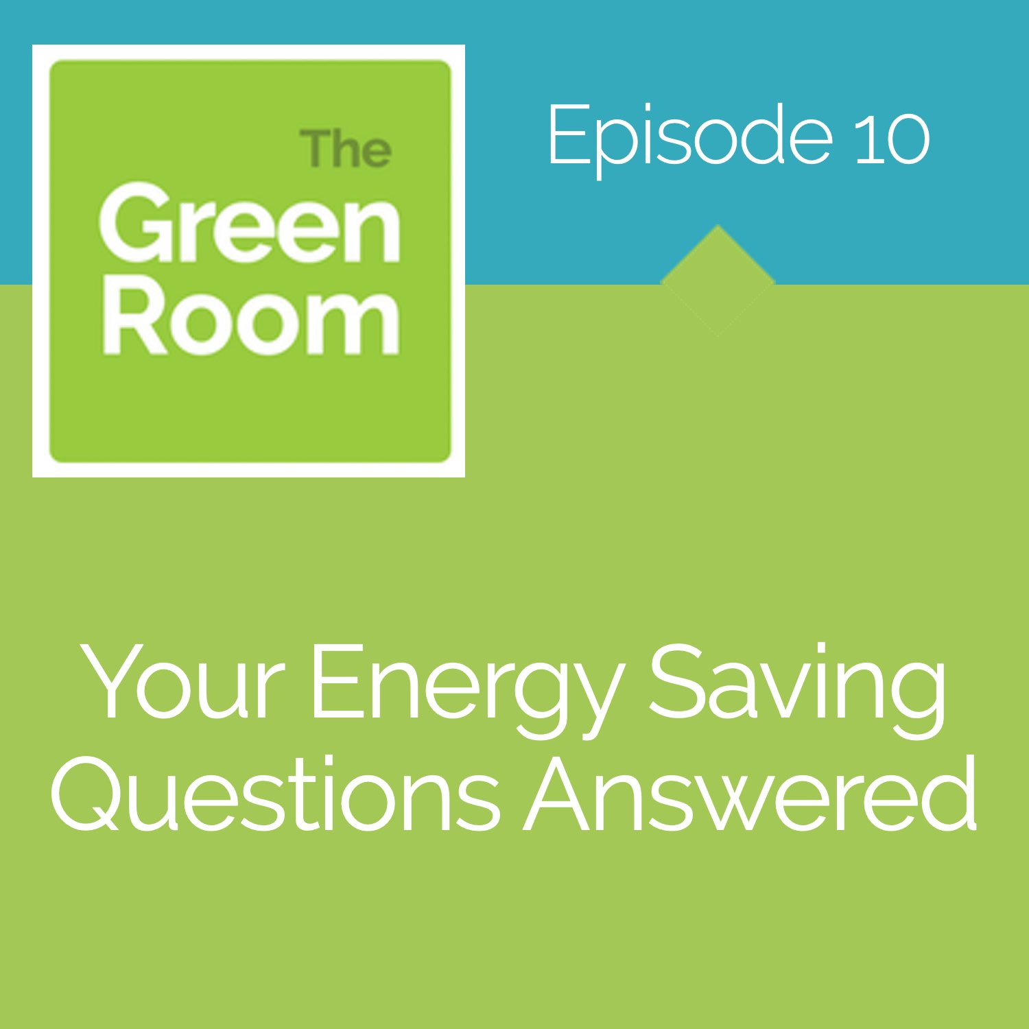 Your Energy Saving Questions Answered