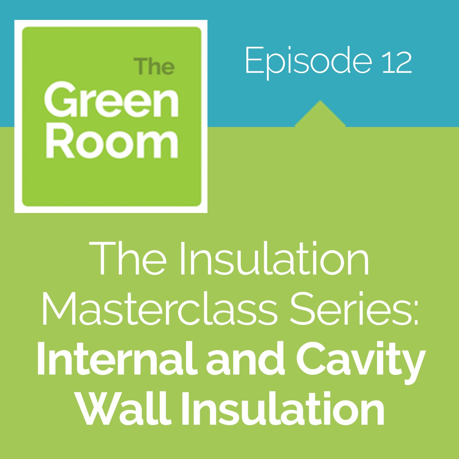 The Insulation Masterclass: Internal and Cavity Wall Insulation