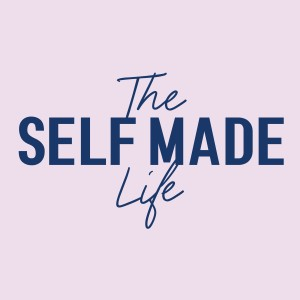 Episode 004 | The Self Made Life Podcast | Emma from Simple Girl Canada