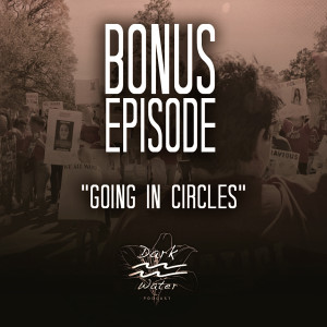 Bonus Episode - Going in Circles