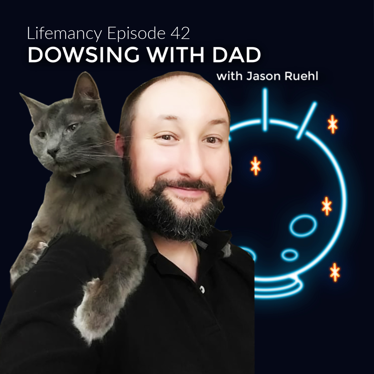 Dowsing with Dad with Jason Ruehl