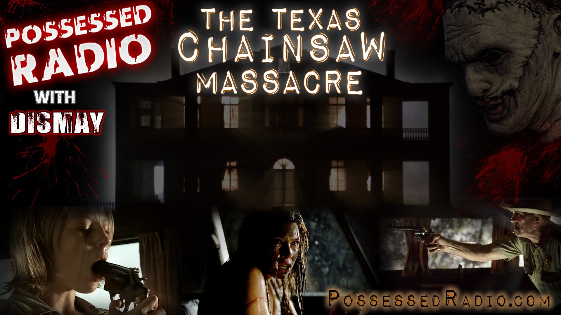 The Texas Chainsaw Massacre 2003 with Dismay!