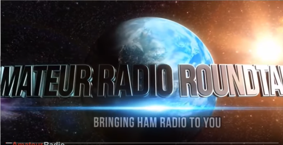 Amateur Radio Roundtable June 18, 2019