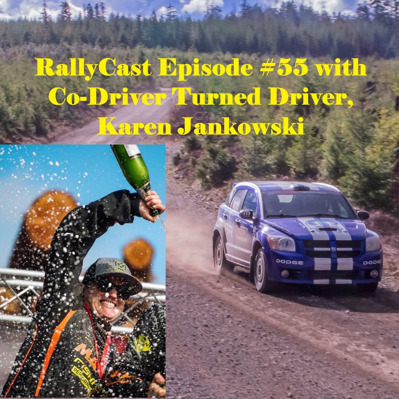 RallyCast Episode 55 with Co-Driver Turned Driver, Karen Jankowski