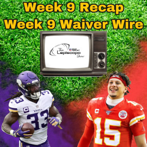 Week 9 Recap & Waiver Wire Pickups