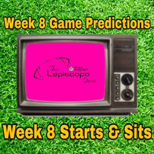 Week 8 Game Predictions & Starts and Sits